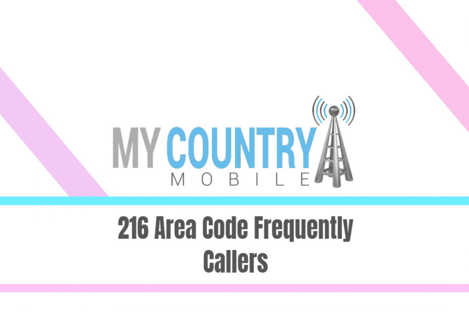216 Area Code Frequently Callers - My Country Mobile