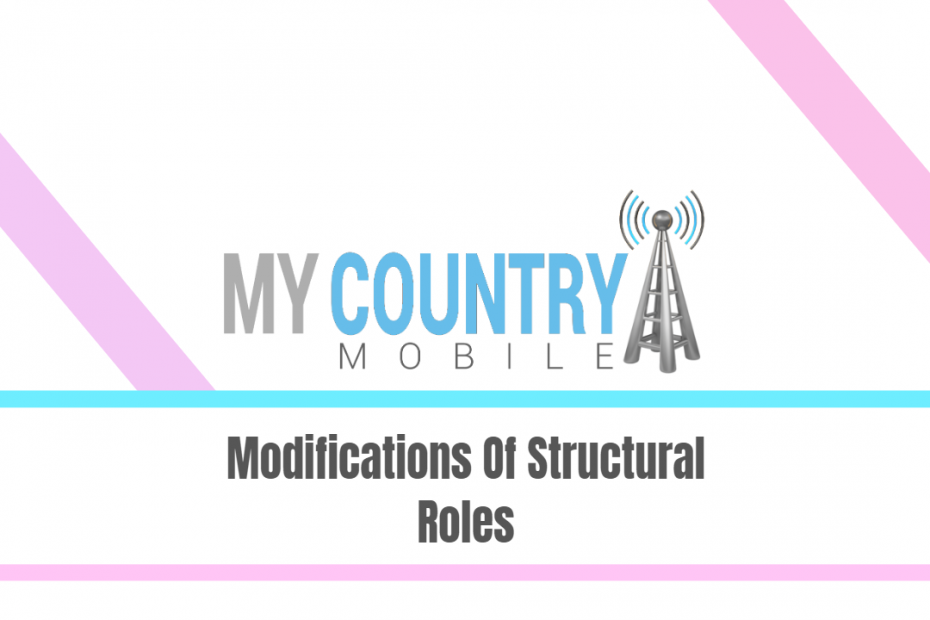 Modifications Of Structural Roles - My Country Mobile