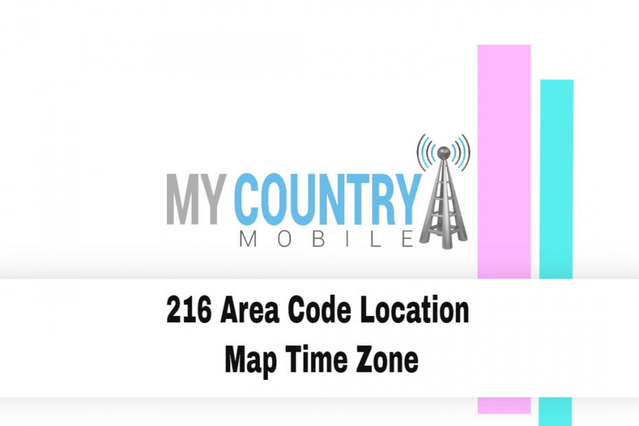 216 Area Code Location Map Time Zone - My Country Mobile