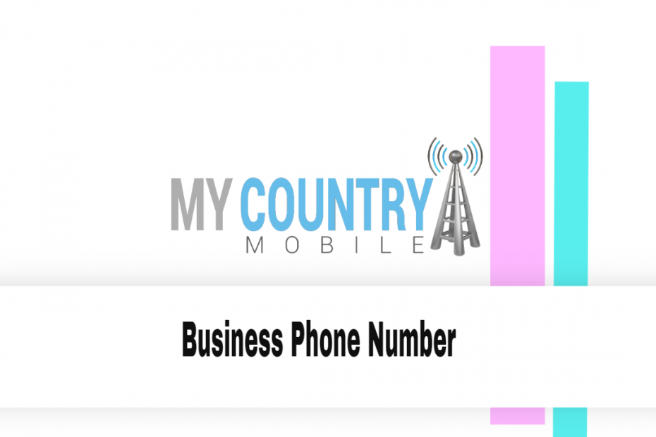 Business Phone Number - My Country Mobile